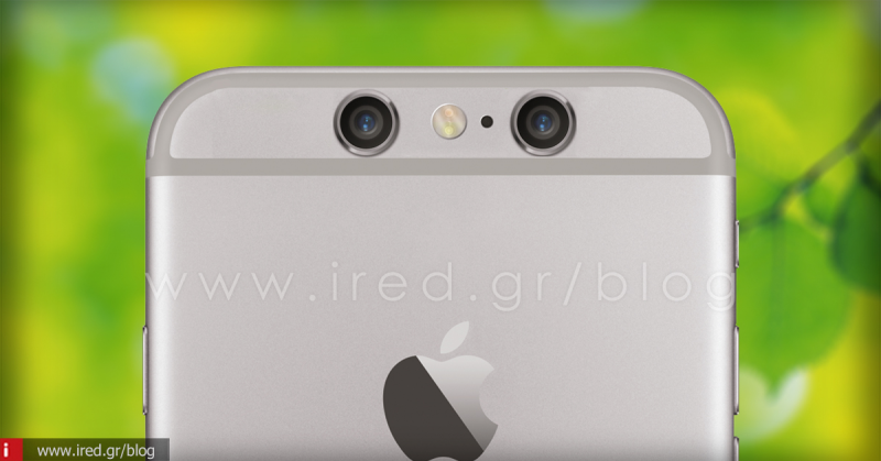 "To iPhone 6s θα διαθέτει dual-lens camera και αισθητήρα ""Force Touch"" (rumors)"