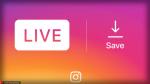 Το Instagram επιτρέπει πλέον την αποθήκευση video